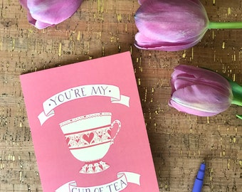 Mother's Day Card | Father's Day Card |Engagement Card | Galentine Card | Love | Lettering | Pink You're My Cup of Tea Heart Teacup Card
