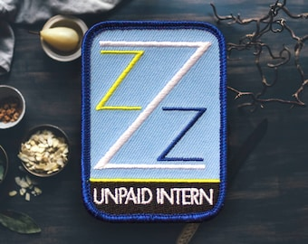 "Unpaid Intern Patch | Sew On | Embroidered | Patches for Jackets | 3"" (Free Shipping US)"