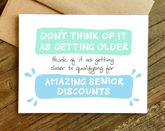 Funny Birthday Card - Birthday Card - Friend Birthday - Senior Discounts.