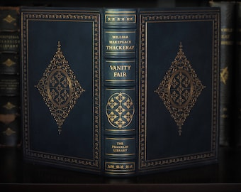 Vanity Fair William Makepeace Thackeray Leather Bound Franklin Limited Luxury Edition, Very Fine Binding, 24k Gilt Decorative Rare book