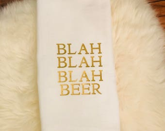 Blah, Blah, Blah BEER Towel