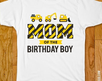 Construction Birthday Iron-On  - Mom/Dad/Family of the Birthday Boy - Customize for any wearer!