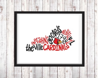 University of Louisville | Printable Art | College Student Gift | College Graduation | Dorm Room Decor | Wall Art | Wall Decor
