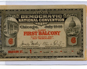 1940 Democratic National Convention Ticket Stub Chicago July 1940 FDR Roosevelt Rare Find See Scan