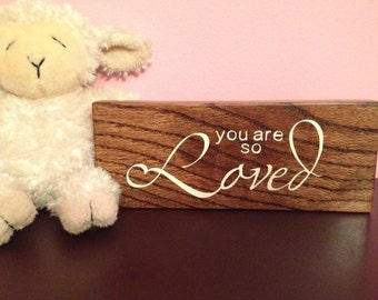 You Are So Loved: Repurposed Painted Wood Sign