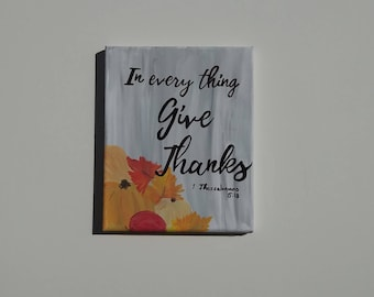 Hand-painted Thanksgiving Decor, In Everything Give Thanks