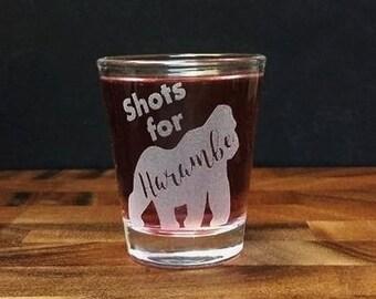 Shots for Harambe Shot Glass - Take A Shot for Harambe - Shots for Harambe Memorial - Harambe Etched Shot Glass - Gorilla