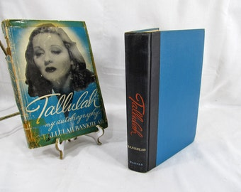 Tallulah My autobiography, Tallulah Bankhead, Harper & Brothers 1952, NY First Edition Hardcover Book