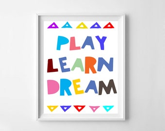 Play learn dream, Play, learn,  dream, nursery art, kids room decor, printable nursery decor, typography, nursery quote, digital file