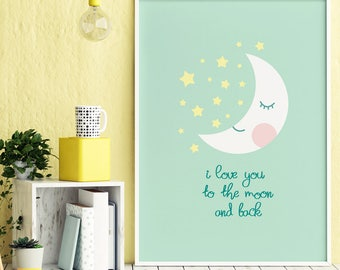 I Love You To The Moon and Back Nursery Printable, Baby Girl Nursery Wall Art, Baby Boy Print, Baby Girl Print, Nursery Decor Mint Print