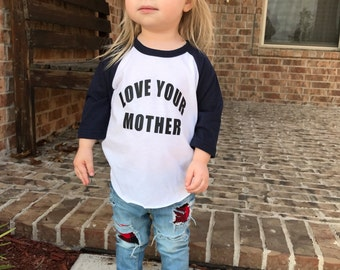 Love Your Mother - Baby Girl Shirt - Kids Shirts - Hipster Shirt - Boys Shirt - Love - Shirts For Kids - Raglan Shirt - Girls Shirts - Boys