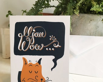Mjau Wow Cat Greeting Card