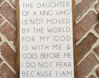 I Am the Daughter of a King Sign