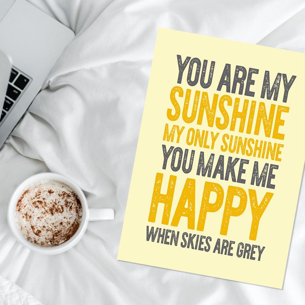 You are my sunshine print typography digital art printable