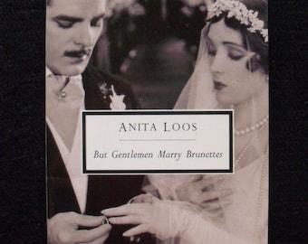 Anita Loos novel--But Gentlemen Marry Brunettes (Penguin, 1992)