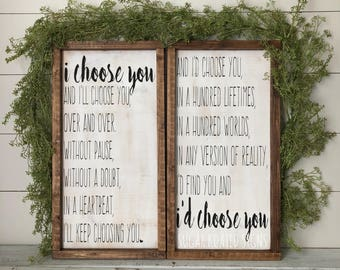I'd Choose You, I Choose You, Set of 2 // Quote // Wedding // Anniversary // Bedroom Decor // Farmhouse Sign // Rustic // Painted Wood Sign