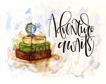 Adventure Awaits - Travel Watercolor Paint-Earth- Hand Lettering Art Print