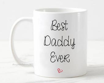 Best Daddy mug, best daddy mug, best daddy gift, baby reveal, pregnancy announcement mug, gift for dad, best dad coffee mug, best daddy mug