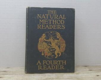 The Natural Method Readers A Fourth Reader, 1917, vintage schoolbook, vintage kids book