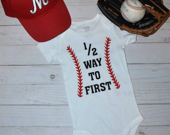 1/2 Way to First | Baseball Bodysuit | 6 Months