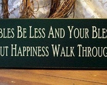 Wood Sign Primitive May Your Troubles Be Less Your Blessings Be More Irish Wall Decor