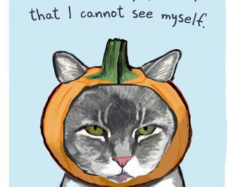 Pumpkin Cat 5x7 Print of Original Painting with phrase