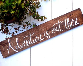 Wood Sign, Adventure Sign, Rustic Decor, Adventure Is Out There, Adventure, Gallery Wall, Playroom Decor, Nursery Decor, Kids Room Painting