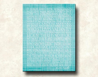 Man in the Arena - 16x20 Gallery Wrapped Canvas Word Art Print - Theodore Roosevelt - Aqua White plus variations