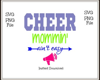 Cheer Mommin Ain't Easy SVG and PNG File