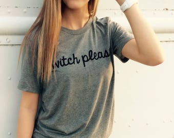 Witch Please tshirt, Witch shirt,  witch please, funny witch shirt, basic witch, funny witch shirt