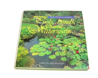 Pools, Ponds, And Waterways By Dawn Tucker Grinstain