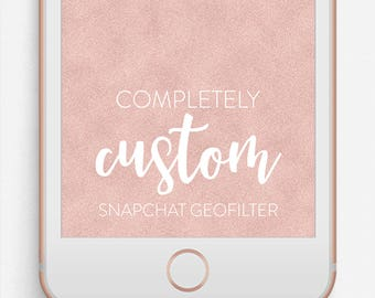 Custom Snapchat Filter, Birthday Snapchat Filter, Wedding Snapchat Filter
