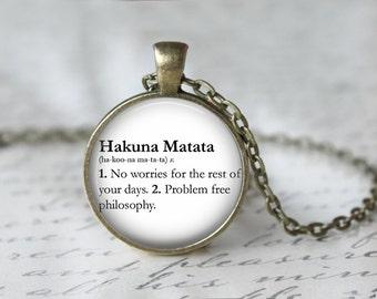 Hakuna Matata Pendant Necklace or Keychain