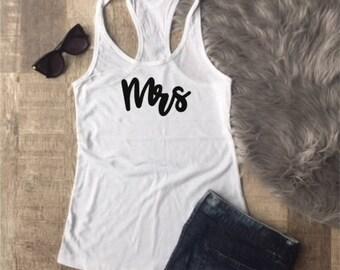 Mrs Shirt - Mrs Tank Top - Mrs Shirt - Bride Tank top - Honeymoon Shirt -Honeymoon Tank Top - Bridal Gift - Bridal Shower Gift - Bride