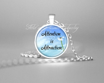 ATTENTION IS ATTRACTION Pendant Abraham Hicks Necklace Inspirational Quote Necklace Inspirational Jewelry Attention is Attraction Necklace