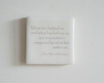 Hanging Porcelain Wall Tile with Oliver Wendell Holmes Quote - Porcelain Tile - Hanging Wall Tile - Handmade Tile
