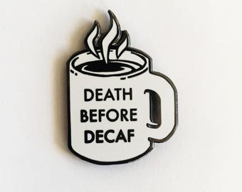 Diner Coffee collaboration pin with @champsdiner | Death before decaf, vegan, coffee pin