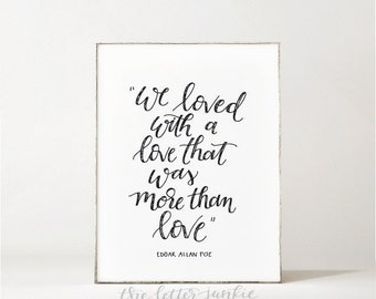 We Loved Edgar Allan Poe Art Print