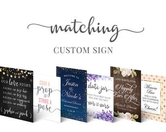 Matching Custom Sign - Wedding | Bridal Shower | Baby Shower | Event - Made to order - Customized by Hands in the Attic - DIGITAL PDF