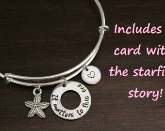 It Matters To This One Starfish Bangle - Foster Care Bangle - Foster Parent Bangle - Adoption Bangle - Social Worker-The Star Thrower-I/B/H