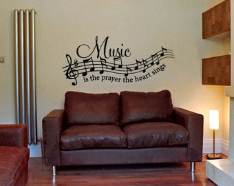 Vinyl Wall Decal - Music is the Prayer the Heart Sings - Musical Wall Sticker