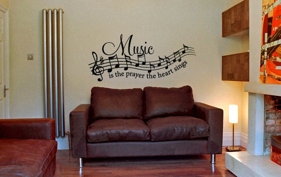 Vinyl Wall Decal Music Is The Prayer The Heart Sings