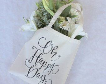 Oh Happy Day Tote Bag Gift Bag Wedding Welcome Bag Hotel Favor Bag