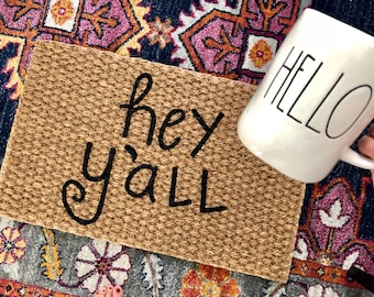 Hey Y'all Welcome Mat!  Quirky and adorable doormats for fun people!