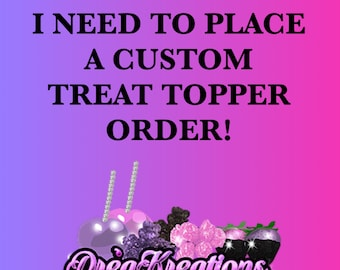Custom Toppers