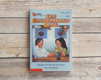 Claudia and The Sad Good Bye Baby Sitters Club Book BSC No 26 Teen Book About Loss Claudia Baby Sitters PreTeen Series For Girls Bday Gift