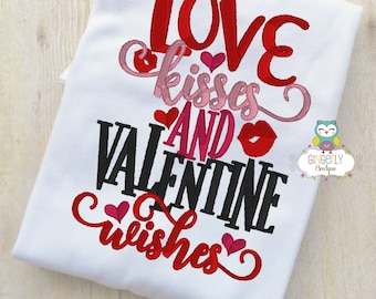 Love Kisses and Valentine Wishes Shirt or Bodysuit, Girl Valentine Shirt, Valentines Day Shirt, Valentines Day Outfit, Girls Heart Shirt