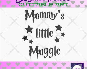 70% 0FF SALE mommys little  muggle, harry potter svg, mom shirt, baby gift, svg files for cricut, files for silhouette, cuttable file