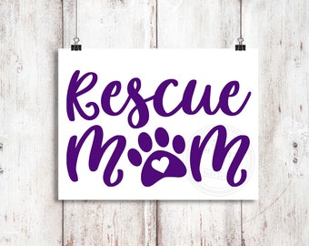 Rescue Mom Vinyl Decal