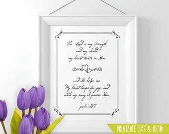 Printable Scripture wall art Psalm 28:7 The Lord is my Strength Printable Christian scripture wall art decor gift